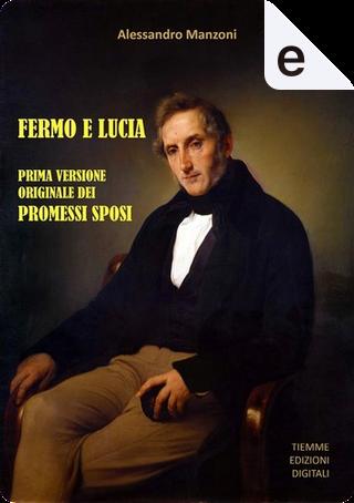Fermo e Lucia by Alessandro Manzoni