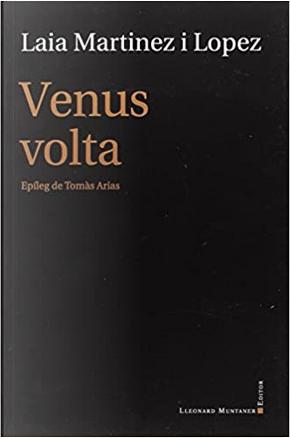 Venus volta by Laia Martínez i López