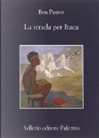 La strada per Itaca by Ben Pastor