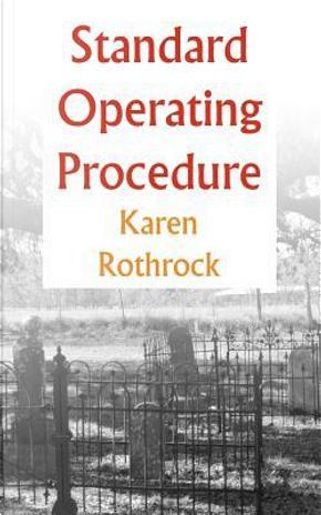 Standard Operating Procedure by Karen Rothrock