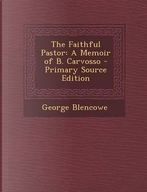 The Faithful Pastor by George Blencowe