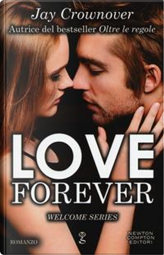 Love forever. Welcome series by Jay Crownover