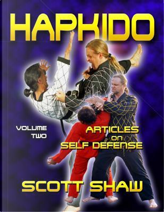 Hapkido Articles on Self-Defense by Scott Shaw