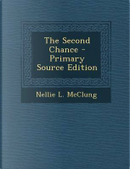 Second Chance by Nellie L McClung