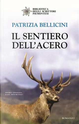 Il sentiero dell'acero by Patrizia Bellicini