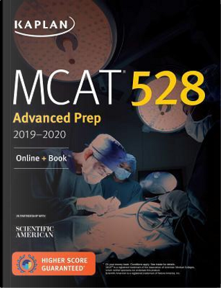 Kaplan MCAT 528 Advanced Prep 2019-2020 by Inc. Kaplan