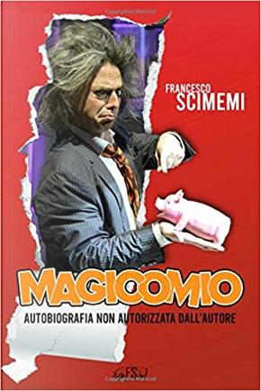 Magicomio by Francesco Scimemi