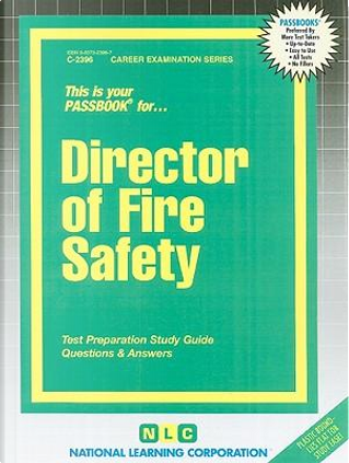 Director of Fire Safety by Jack Rudman