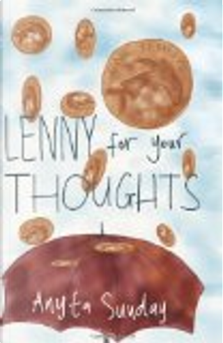 Lenny for Your Thoughts by Anyta Sunday
