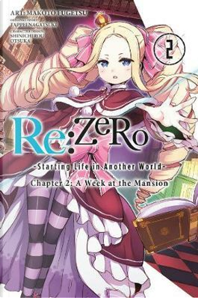 Re Zero Starting Life in Another World Chapter 2 A Week at the Mansion 2 by Tappei Nagatsuki