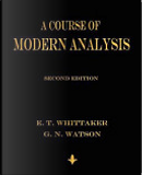 A Course of Modern Analysis by E. T. Whittaker, G. N. Watson