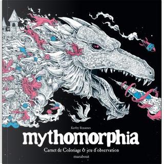 Mythomorphia by Kerby Rosanes
