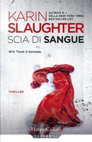 Scia di sangue by Karin Slaughter