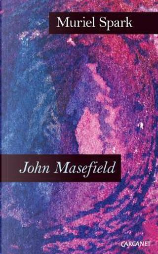 John Masefield by Muriel Spark