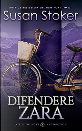 Difendere Zara by Susan Stoker