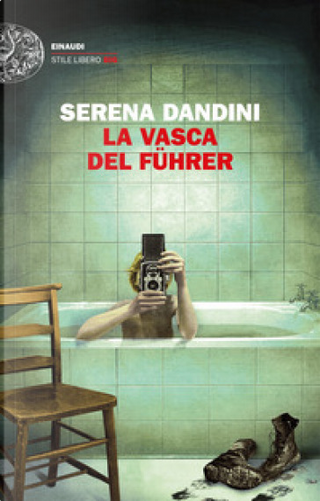 La vasca del Führer by Serena Dandini