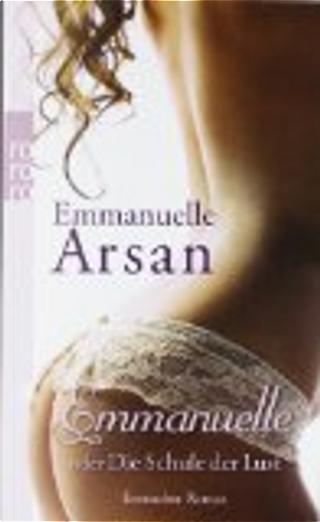 Emmanuelle oder Die Schule der Lust by Emmanuelle Arsan