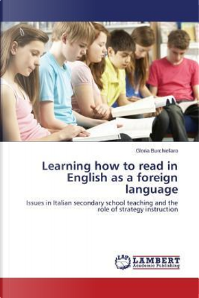 Learning how to read in English as a foreign language by Gloria Burchiellaro