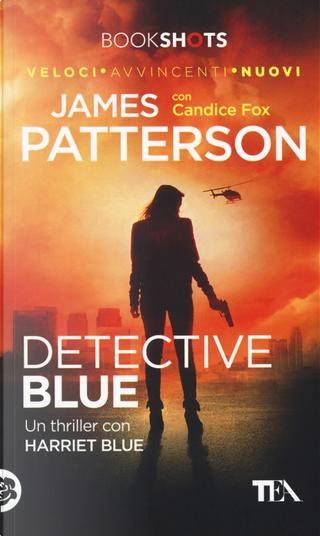 Detective blue by Candice Fox, James Patterson