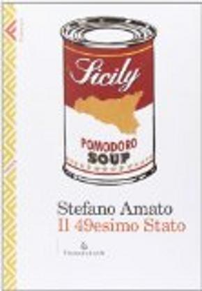 Il 49esimo stato by Stefano Amato