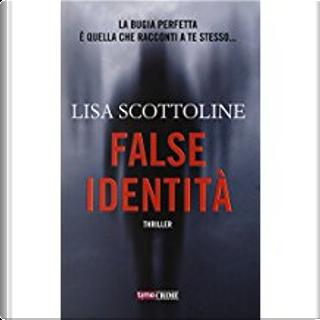 False identità by Lisa Scottoline