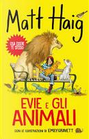 Evie e gli animali by Matt Haig