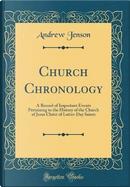 Church Chronology by Andrew Jenson