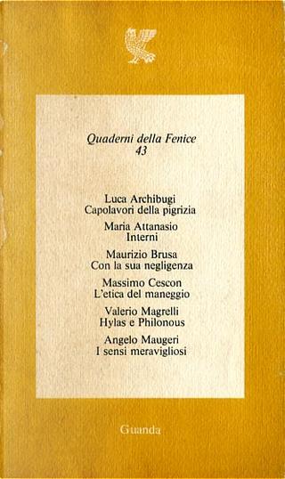 Quaderni della Fenice 43 by Angelo Maugeri, Luca Archibugi, Maria Attanasio, Massimo Cescon, Maurizio Brusa, Valerio Magrelli