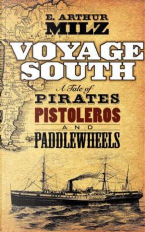 Voyage South by E. Arthur Milz