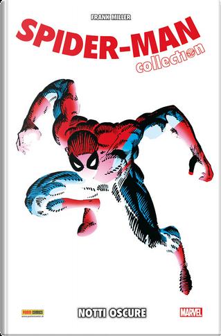 Spider-Man Collection vol. 2 by Chris Claremont, Bill Mantlo, Dennis O'Neil, Frank Miller