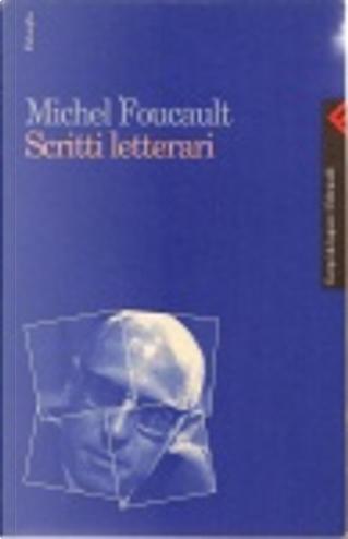Scritti letterari by Michel Foucault