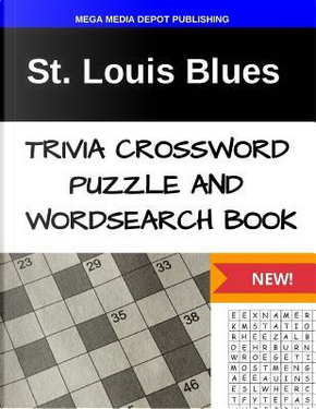 St. Louis Blues Trivia Crossword Puzzle and Word Search Book by Mega Media Depot