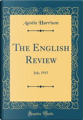 The English Review by Austin Harrison