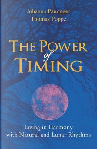 The Power of Timing by Johanna Paungger