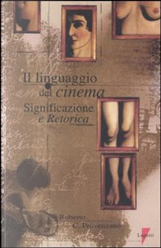Il linguaggio del cinema by Roberto Provenzano