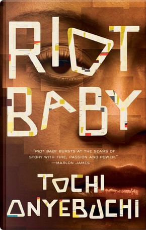 Riot Baby by Tochi Onyebuchi