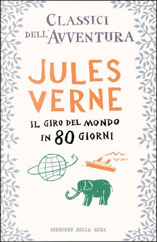 Il giro del mondo in 80 giorni by Jules Verne
