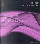 Verdi - La traviata by Anselm Gerhard, Carlida Steffan, Francesco Galluzzi, Giuseppe Scaraffia, Philip Gossett