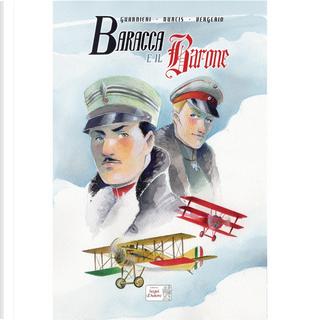 Baracca e il Barone by Alberto Guarnieri, Luca Vergerio, Paolo Nurcis