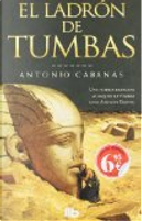 El ladrón de tumbas by Antonio Cabanas