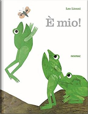È mio! by Leo Lionni