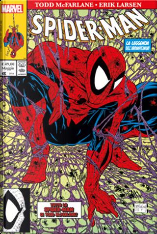 Spider-Man di Todd McFarlane & Erik Larsen by Erik Larsen, Todd McFarlane, Rob Liefeld, Fabian Nicieza
