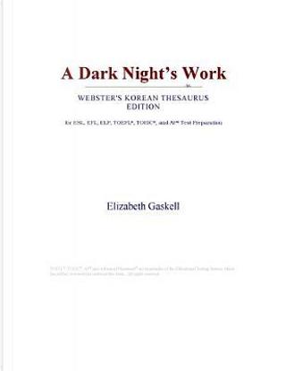 A Dark Night's Work (Webster's Korean Thesaurus Edition) by Icon Group International