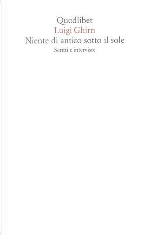 Niente di antico sotto il sole by Luigi Ghirri