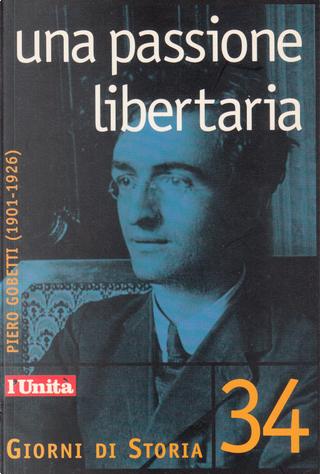 Una passione libertaria