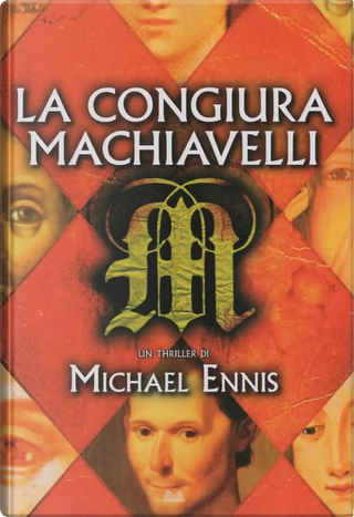 La congiura Machiavelli by Michael Ennis