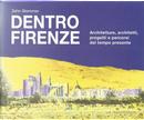 Dentro Firenze by John Stammer