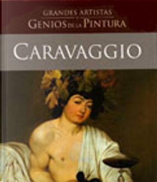 Caravaggio by Maurizio Calvesi
