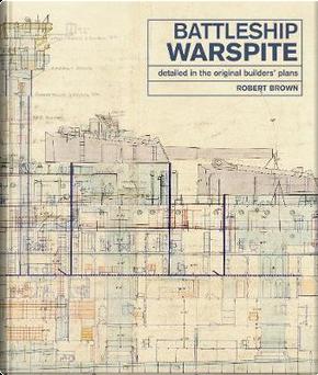The Battleship Warspite by Robert Brown