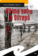 Ultima notte in Oltrepò by Alessandro Reali